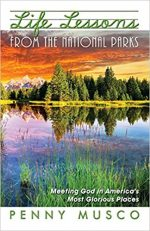 Spotlight on an Excellence in Editing Award-Winning Book: Life Lessons from the National Parks