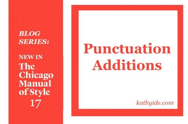 "NEW IN CMOS-17 ""Punctuation Additions"""