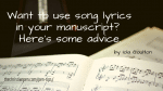Dear Editor, Can I Use Song Lyrics In My Novel?
