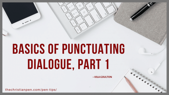 How Do I Punctuate Dialogue (Part One)