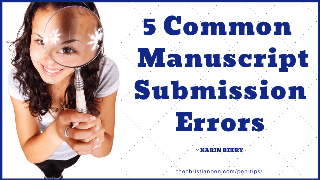 5 Common Errors in Novel Manuscript Submissions