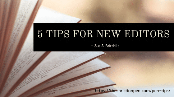5 Tips for New Editors