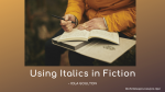 Using Italics in Fiction