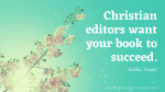 Hire the Right Editor for Your Christian Fiction Book