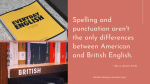 An Introduction to American vs. British English for Editors