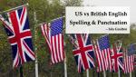 US vs British English Spelling & Punctuation
