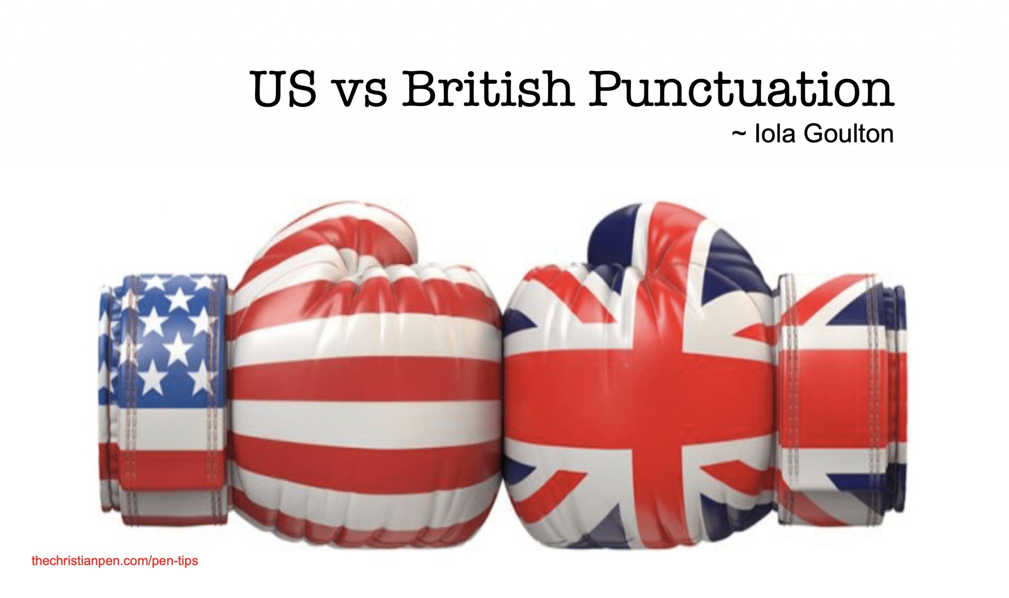 US vs British Punctuation
