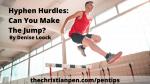 Hyphen Hurdles: Can You Make the Jump?
